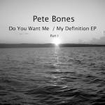 pete-bones-don't-you-want-me-my-definition-pangea