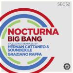 nocturna big bang sudbeat graziano raffa hernan cattaneo soundexile progressive