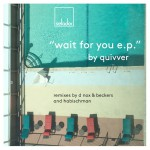 quivver_wait_for_you_selador