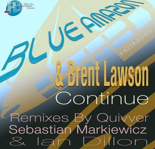 Blue Amazon & Brent Lawson - Continue