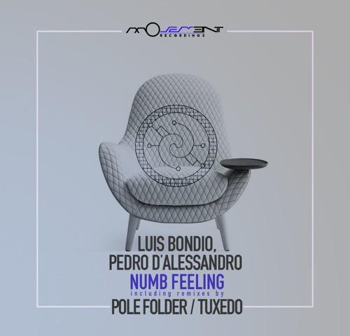 Luis Bondio and Pedro D'Alessandro - Numb Feeling (Movement Recordings)