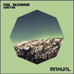 Paul Hazendonk - Sanction (Manual Music)