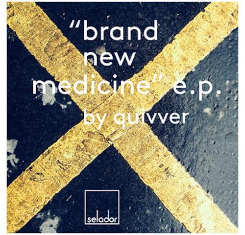 quivver_brand_new_medicine_selador