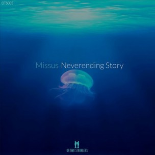 Missus - Neverending Story (Or Two Strangers)