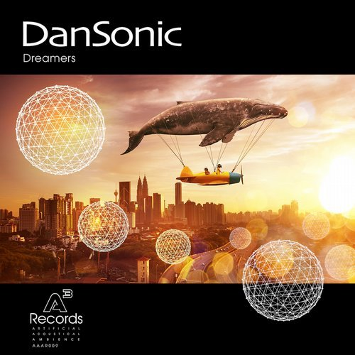 DanSonic - Dreamers (Artificial Acoustical Ambience Records)