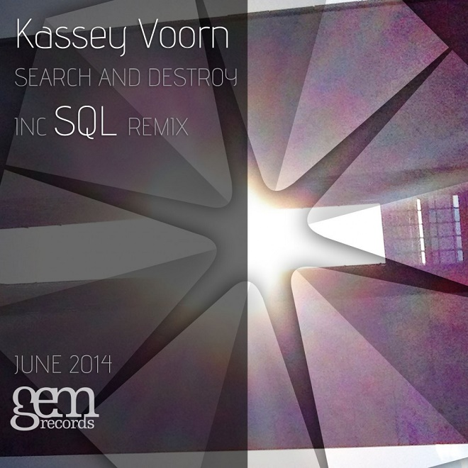 kassey voorn search and destroy gem records sql remix