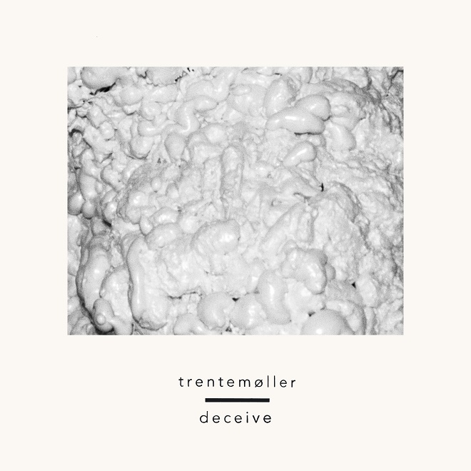 trentemoller deceive single album balance