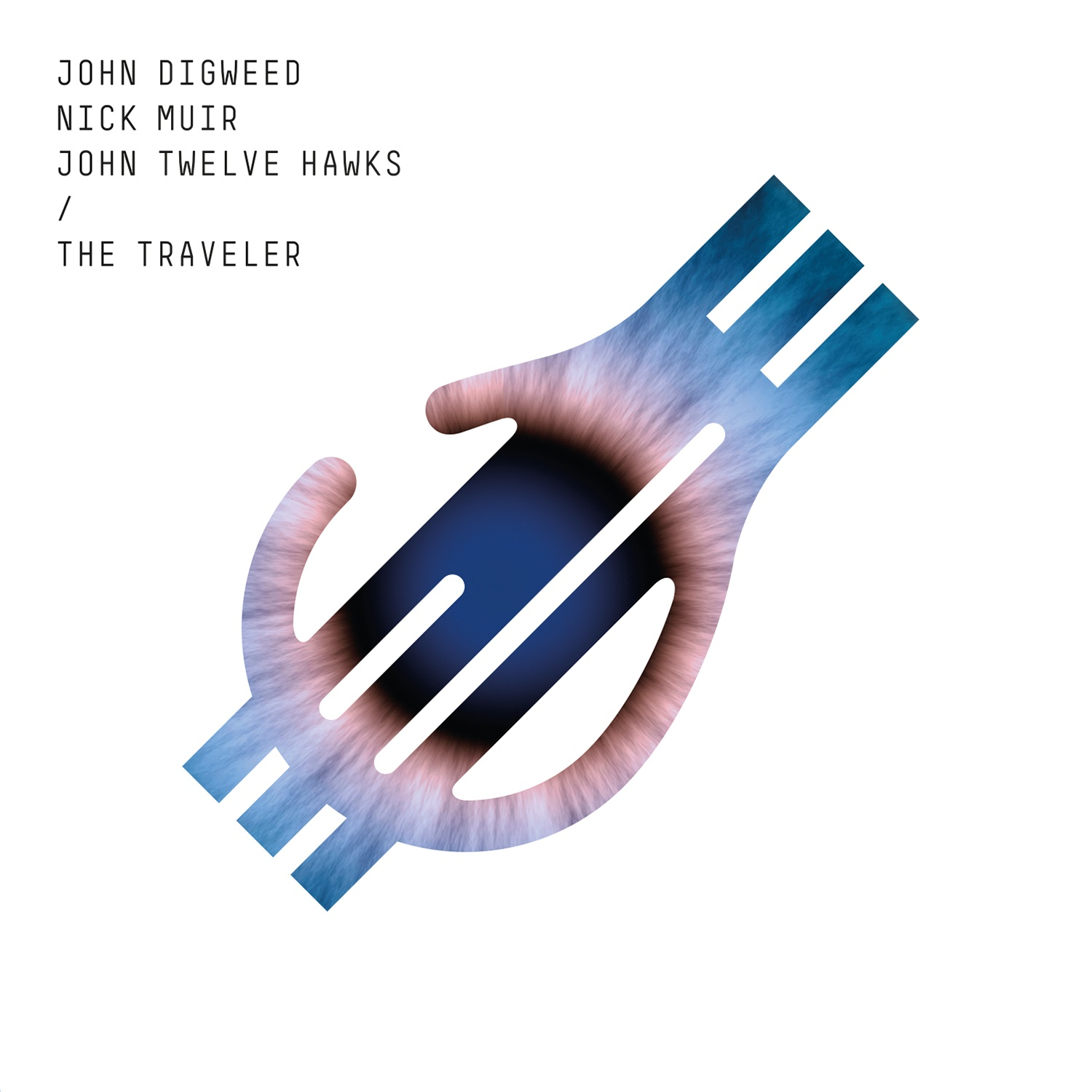 John Digweed Nick Muir John Twelve Hawks The Traveler