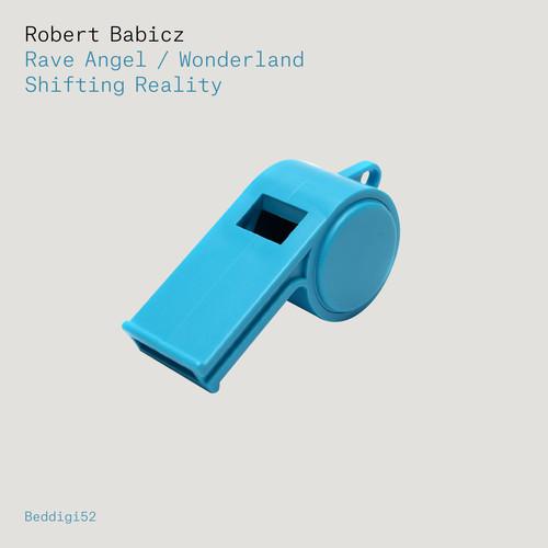 robert babicz rave angel wonderland shifting reality bedrock records