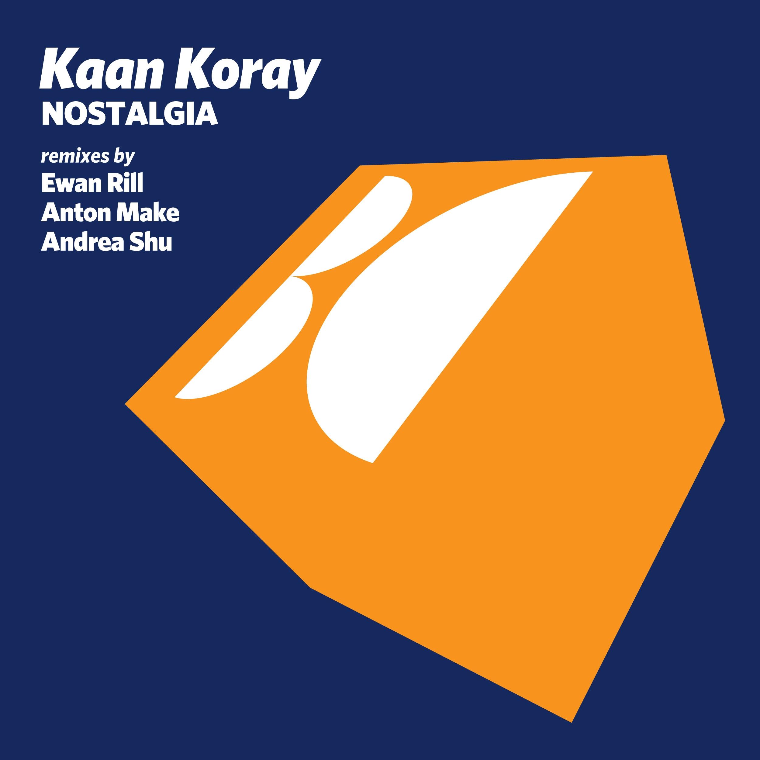 Kaan Koray - Nostalgia