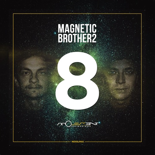 Magnetic Brothers - 8