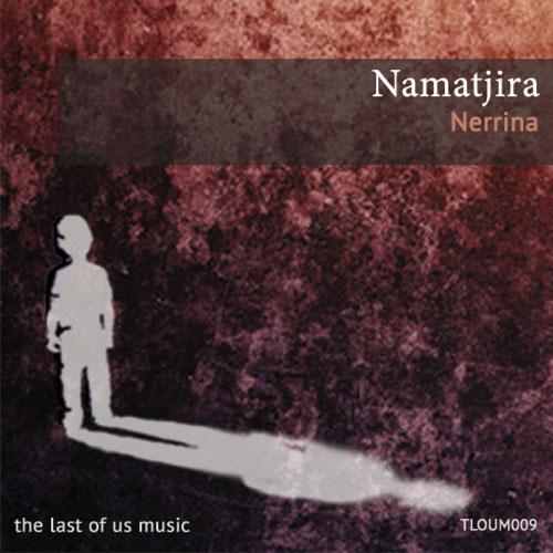 Namatjira - Nerrina EP