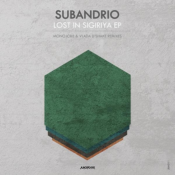 Subandrio - Lost In Sigiriya EP