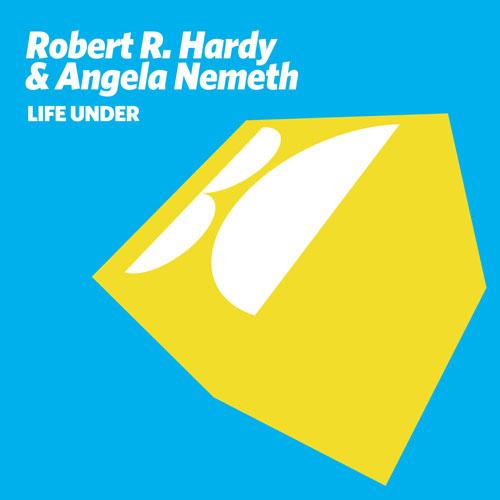 Robert R. Hardy & Angela Nemeth - Life Under