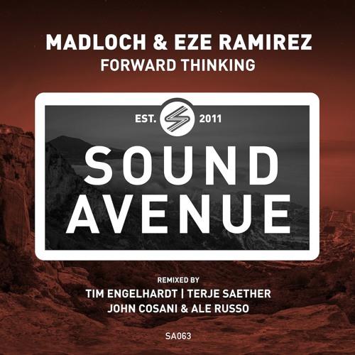Madloch & Eze Ramirez - Forward Thinking (Original Mix) [Sound Avenue]