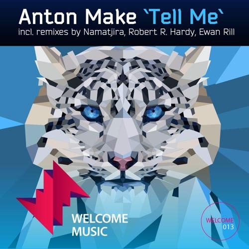 Anton Make - Tell Me