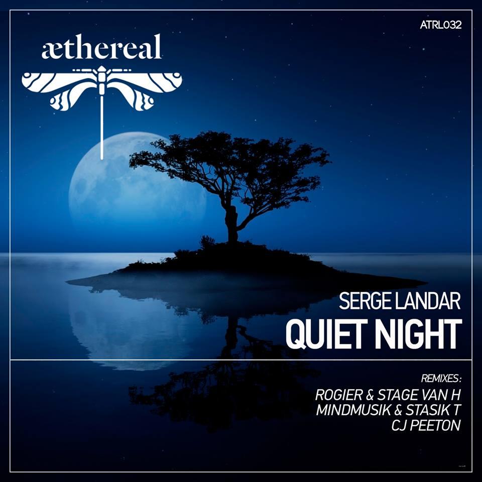 Serge Lander - Quiet Night (Aethereal)