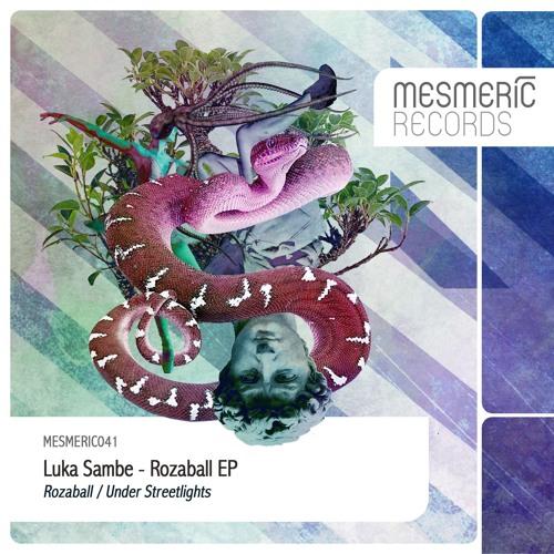 Luka Sambe - Rozaball EP