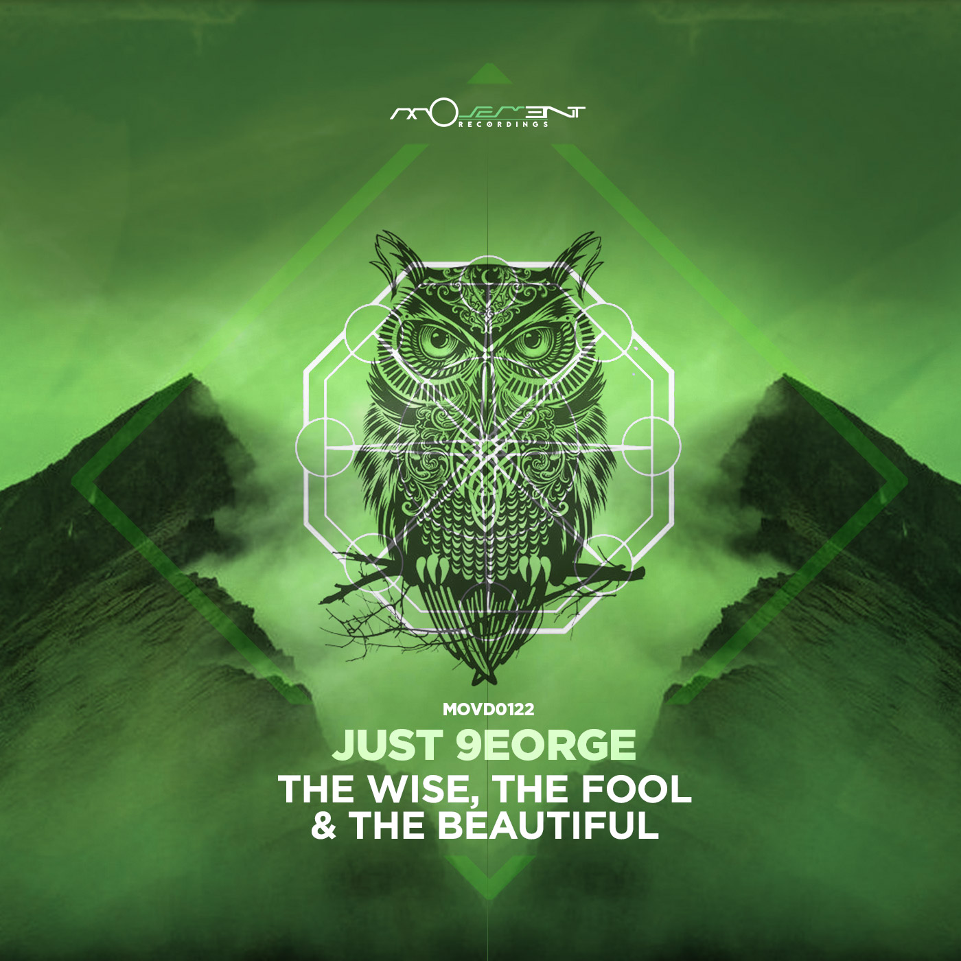 Just 9eorge - The Wise, The Fool and The Beautiful (Movement Records)