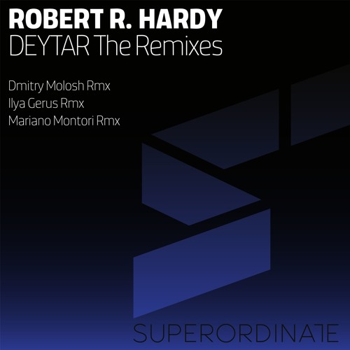 Robert R. Hardy - Deytar Remixes
