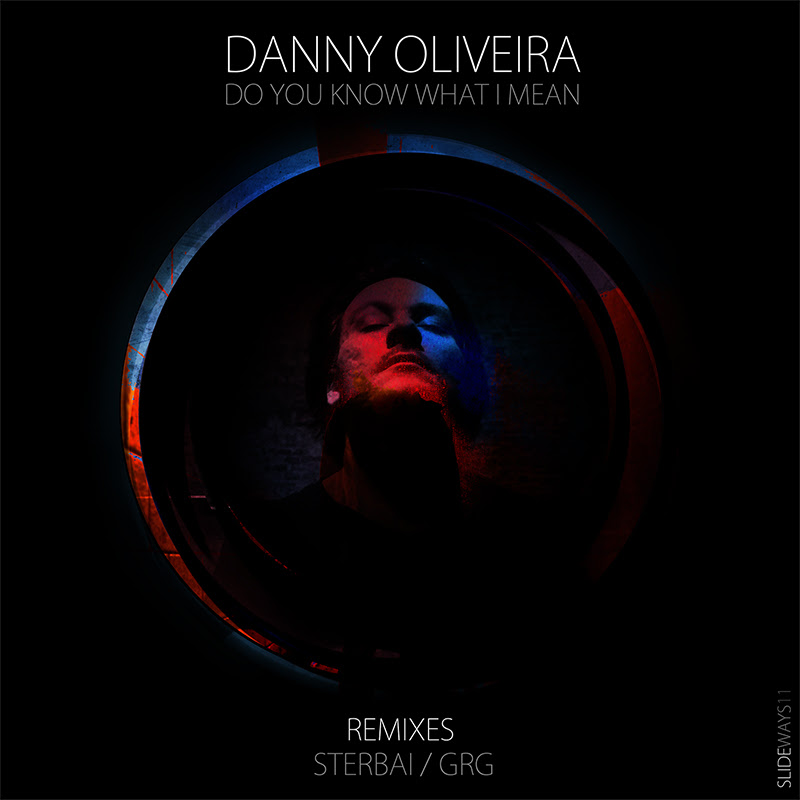 Danny Oliviera - Do You Know What I Mean