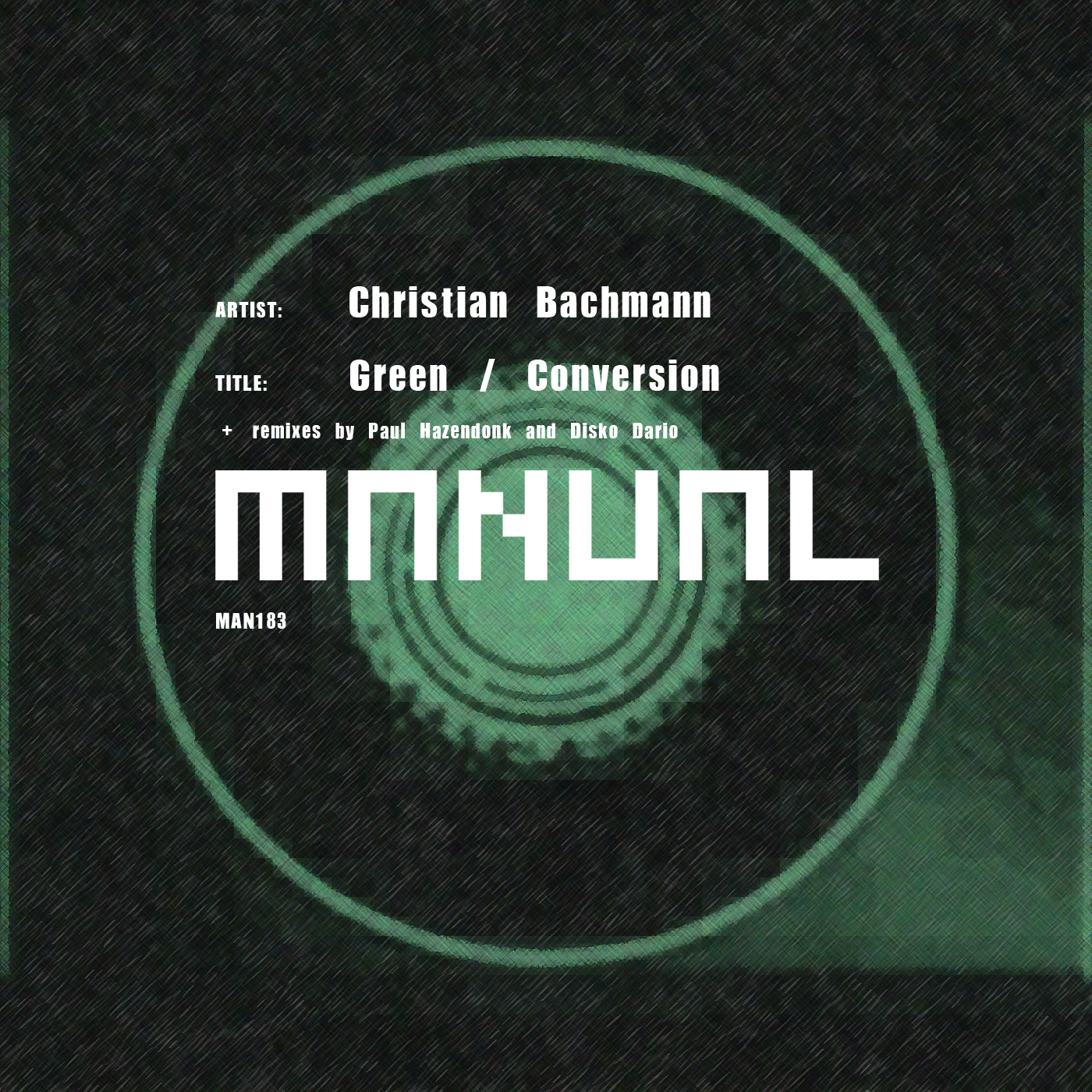 Christian Bachmann - Green / Conversion Remixes