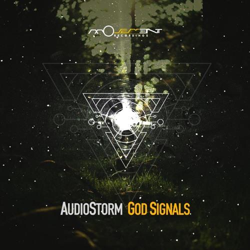 AudioStorm - God Signals EP
