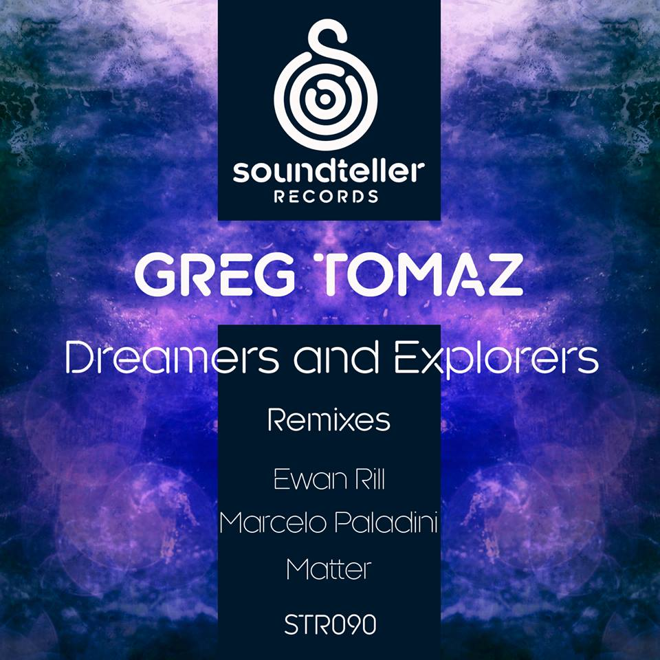 Greg Tomaz - Dreamers and Explorers