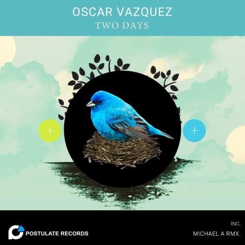 Oscar Vazquez - Two Days EP