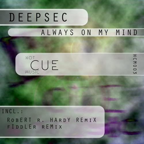 Deepsec - Always On My Mind (Hot Cue Music)