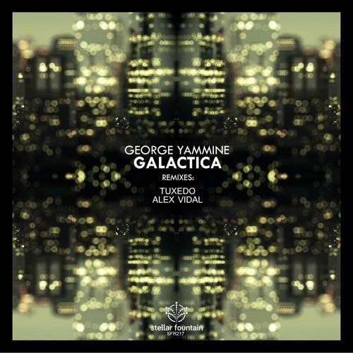 George Yammine - Galactica (Stellar Fountain)