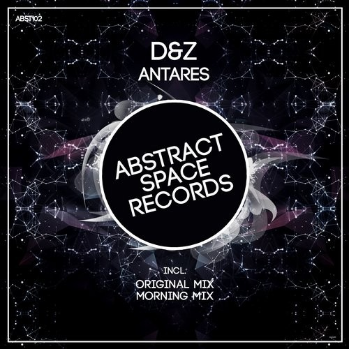 D&Z - Antares (Abstract Space Records)