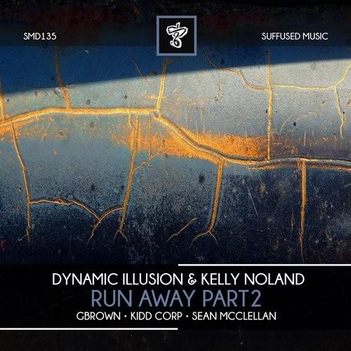 Dynamic Illusion & Kelly Noland - Run Away Part 2