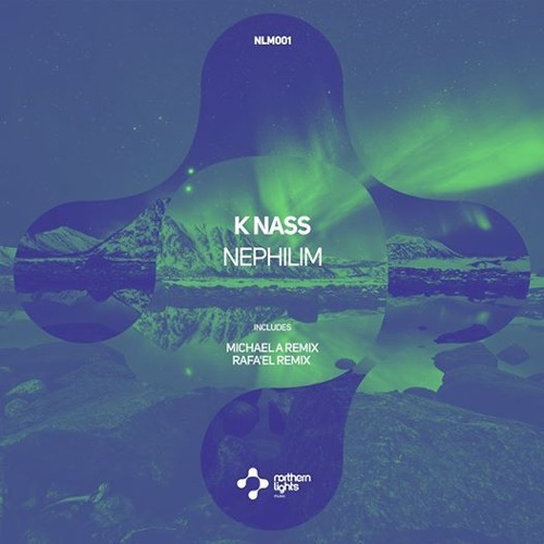 K Nass - Nephilim (Northern Lights Music)