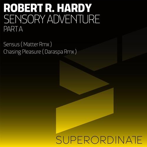 Robert R. Hardy - Sensory Adventure Part A