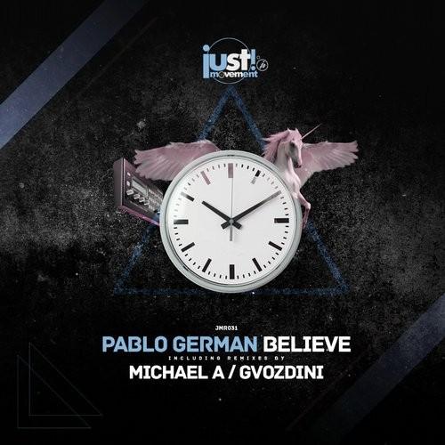 Pablo German - Believe (Just Movement)