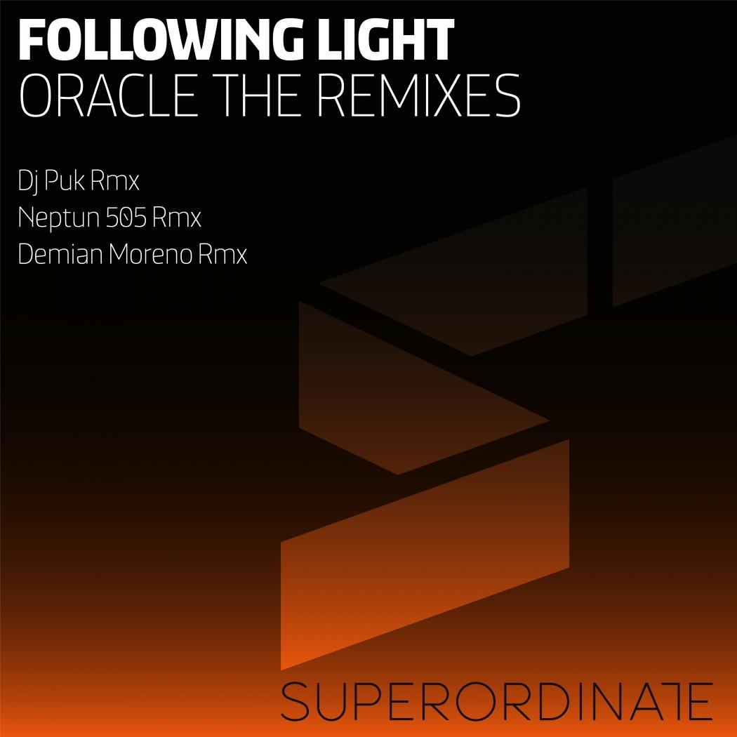 Following Light - Oracle Remixes (Superordinate Music)