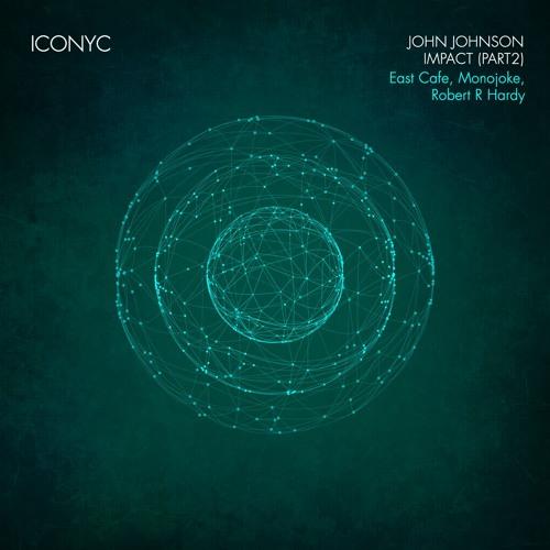 John Johnson - Impact Part 2 (ICONYC)