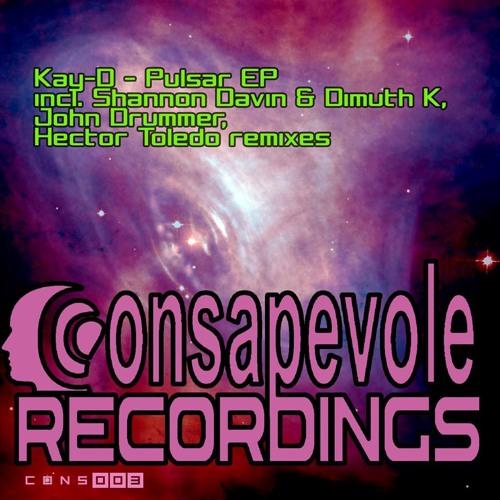 Kay-D - Pulsar (Consapevole Recordings)