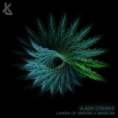 Vlada D'Shake - Layers of Groove / Magelan (Keep Thinking)