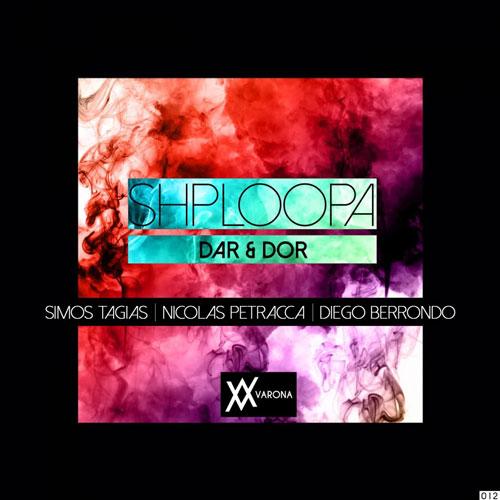 Dar & Dor - Shploopa (Varona Label)