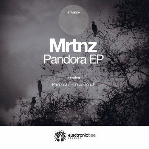 MRTNZ - Pandora EP (Electronic Tree)