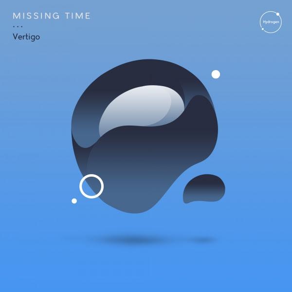 Missing Time - Vertigo EP (Hydrogen)