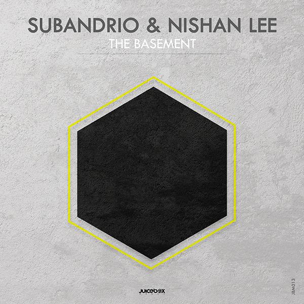 Subandrio & Nishan Lee - The Basement EP (Juicebox Music)