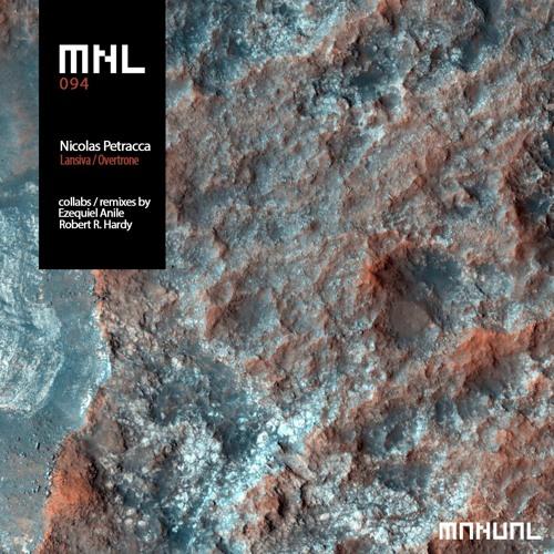 Nicolas Petracca andEzequiel Anile - Lansiva / Overtrone (MNL)