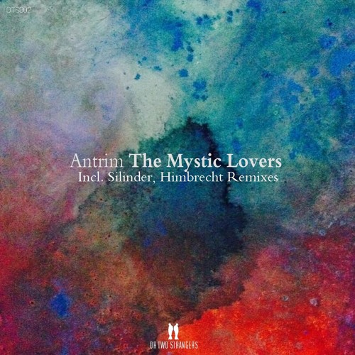 Antrim - The Mystic Lovers (Or Two Strangers)