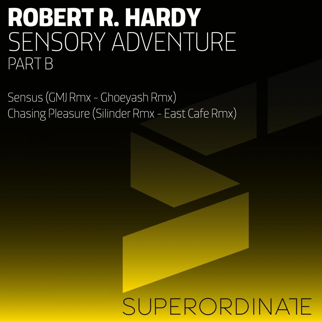 Robert R. Hardy - Sensory Adventure Part 2 (Superordinate Music)