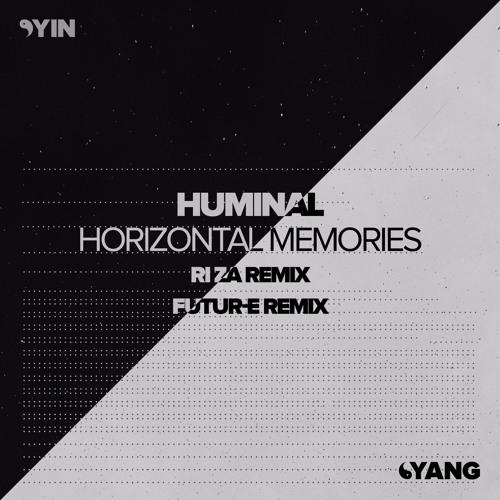 Huminal - Horizonal Memories (Yin::Yang)