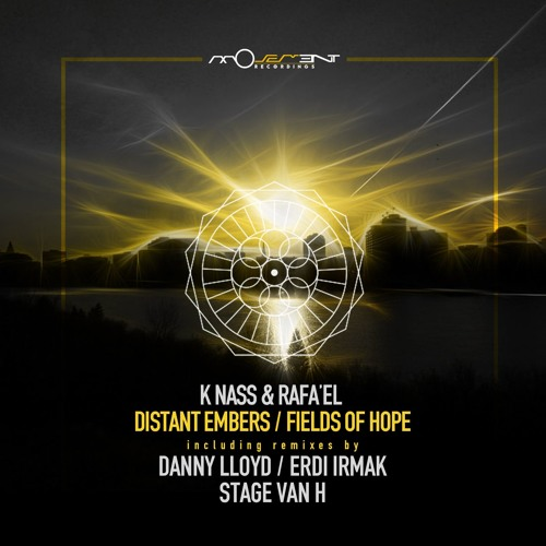 K Nass & Rafa'EL - Distant Embers (Movement Recordings)