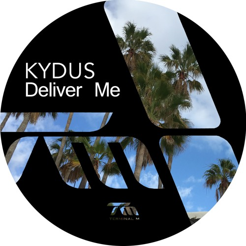 Kydus - Deliver Me